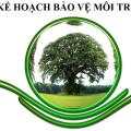 Hướng dẫn lập kế hoạch bảo vệ môi trường miễn phí