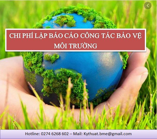 chi phí lập báo cáo công tác bảo vệ môi trường